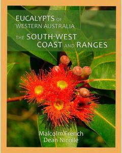 Eucalypts of WA - South West Coast & Ranges